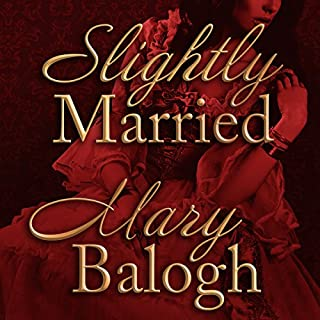 Slightly Married     Bedwyn Saga Series, Book 1               By:                                                                                                                                 Mary Balogh                               Narrated by:                                                                                                                                 Rosalyn Landor                      Length: 10 hrs and 57 mins     65 ratings     Overall 4.3