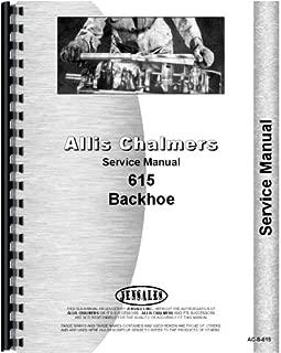 Allis Chalmers 615 Tractor Loader Backhoe Service Manual (AC-S-615)