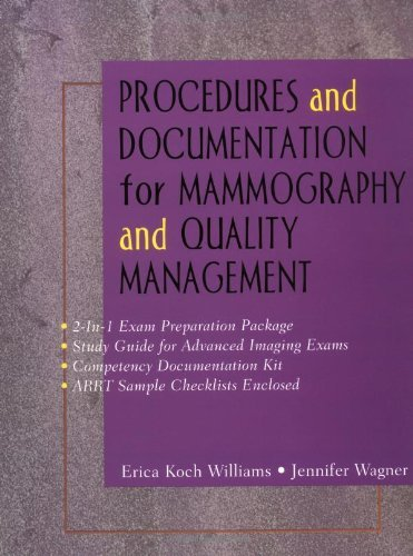 Procedures and Documentation for Advanced Imaging: Mammography & Quality Management: Mammography and Quality Management (English Edition)