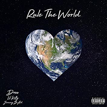 Rule the World (feat. Jimmy Bad & Lil Kitty)
