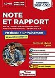 Note et Rapport, note de synthèse, note administrative, propositions opérationnelles - Méthode et entraînements. 40 annales corrigées. Catégories A et B