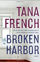 Broken Harbor by Tana French (2012-07-24)