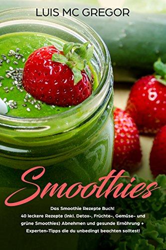 smoothie rezepte zum abnehmen