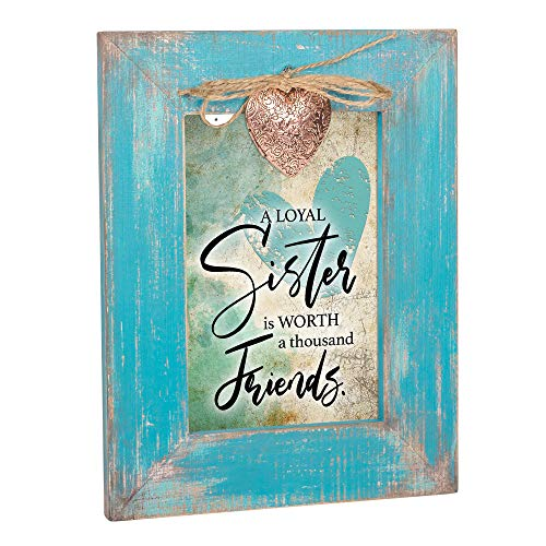 Cottage Garden A Loyal Sister is Worth a Thousand Friends Teal Distressed Locket Easel Back Picture Frame