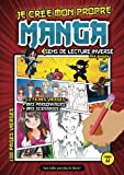 Je crée mon propre Manga (100 pages vierges): Crée ta Bande Dessinée : 100 planches de BD vierges pour adultes, ados & enfants | Apprendre à dessiner ... format (A4 - 21 x 29,7 cm) | Idée cadeau