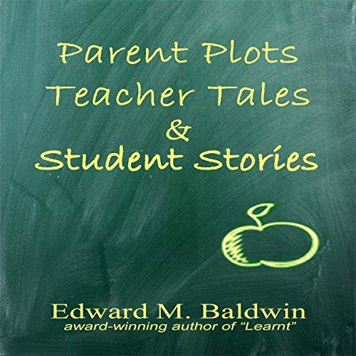 Parent Plots, Teacher Tales and Student Stories Titelbild