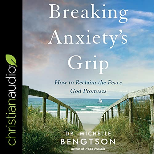 Breaking Anxiety's Grip cover art