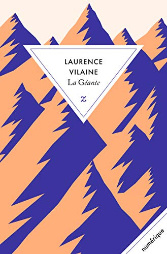 La Géante (LITTERATURE) (French Edition)
