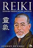 Reiki - Sistema Tradicional Japonês