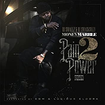 Pain 2 Power (Hosted by DJ Smallz and DJ Smacksilly)
