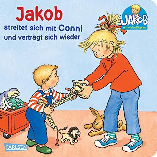 Jakob streitet sich mit Conni und verträgt sich wieder: mit lustigen Klappen (Kleiner Jakob)