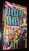 Illegal Alien 0345362543 Book Cover