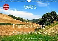 Franziskusweg - Camino di Assisi (Wandkalender 2022 DIN A4 quer): Auf den Spuren des Franz von Assisi am Pilgerweg von Dovadola nach Rom (Geburtstagskalender, 14 Seiten )
