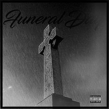 Funeral Day (feat. Jay $ly)
