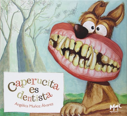 Caperucita Es Dentista (CARACOLES EN SU TINTA)