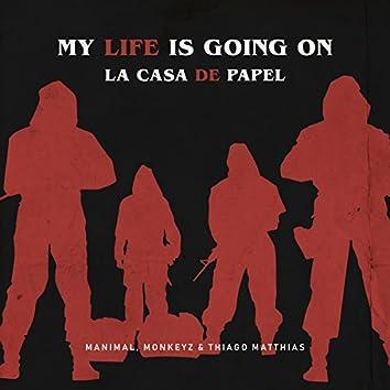 My Life Is Going on / La Casa De Papel (Manimal, Monkeyz (BR) & Thiago Matthias Remix)