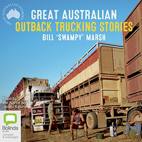 Great Australian Outback Trucking Stories audiobook cover art