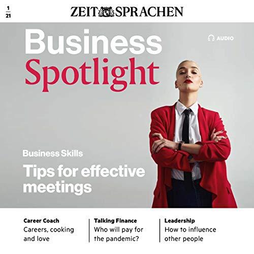 Business Spotlight Audio - Tips for effective meetings. 01/2021 Titelbild