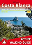 Costa Blanca: Denia; Calpe; Benidorm; Alcoy; Alicante; Torrevieja - 50 Walks - ROTH.E4837 (Rother Walking Guides - Europe) by Round, Gill (2007) Perfect Paperback