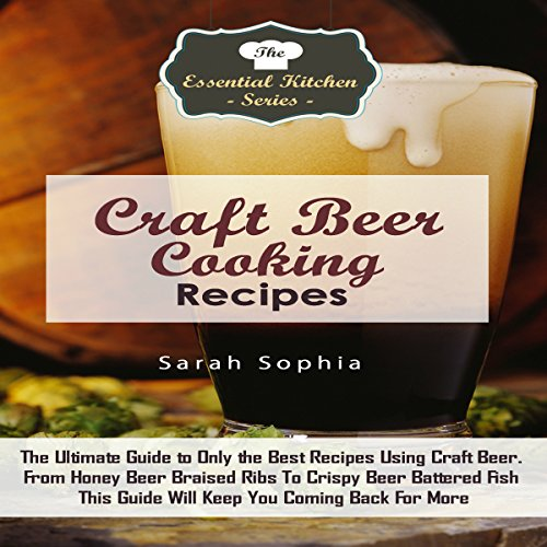 Craft Beer Cooking Recipes audiobook cover art