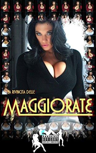 La rivincita delle maggiorate (Italian Edition)
