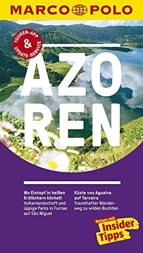 MARCO POLO Reiseführer Azoren: Reisen mit Insider-Tipps. Inklusive kostenloser Touren-App & Update-Service