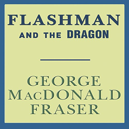 Flashman and the Dragon audiobook cover art