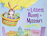 The Littlest Bunny in Missouri: An Easter Adventure