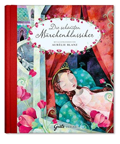 Märchenbuch Die schönsten Märchenklassiker (Gebrüder Grimm & Hans Christian Andersen), Märchensammlung, Grimms & Andersens Märchen, für Kinder, Erwachsene, Jungen und Mädchen