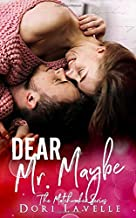 Dear Mr. Maybe: The Matchmaker Series