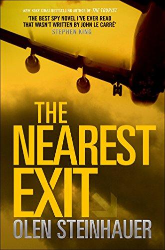 The Nearest Exit (Milo Weaver Book 2) by [Olen Steinhauer]