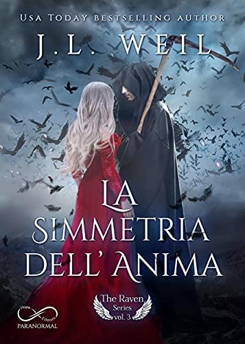 La simmetria dell'Anima: The Raven Series Vol. 3