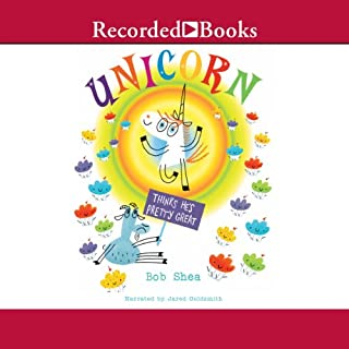 Unicorn Thinks He's Pretty Great audiobook cover art