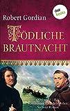Tödliche Brautnacht: Odo und Lupus, Kommissare Karls des Großen - Sechster Roman (Odo und Lupus: Kommissare Karls des Grossen 6)
