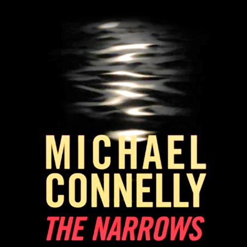 Page de couverture de The Narrows: Harry Bosch Series, Book 10