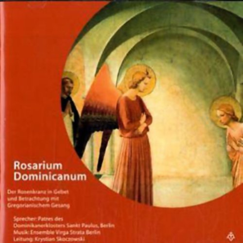 Rosarium Dominicanum. Der Rosenkranz in Gebet und Betrachtung dominikanischer Tradition Titelbild