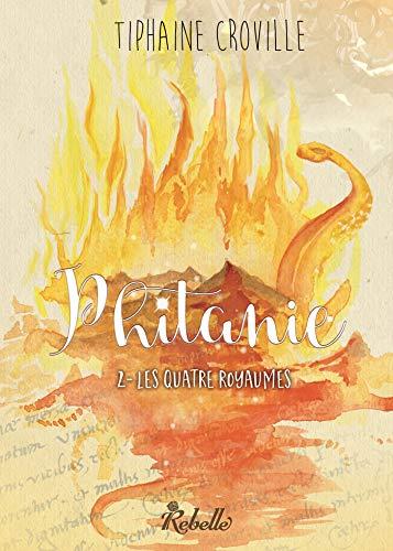 Phitanie, Tome 2 : Les quatre royaumes (French Edition)
