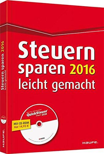 Steuern sparen 2016 leicht gemacht (Haufe Steuerratgeber)