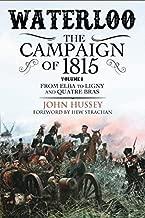Waterloo: لحملة 1815: التحكم في مستوى الصوت I: من إيلبا إلى ligny و quatre ارتداء حمالة الصدر