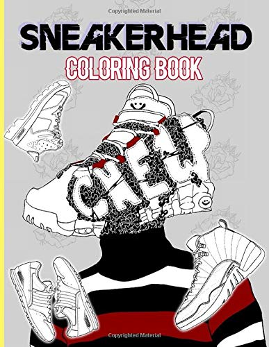 Sneaker Head Coloring Book: Relaxation Coloring Books For Adults A Perfect Gift