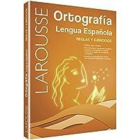 LAROUSSE. Ortografia Lengua Española