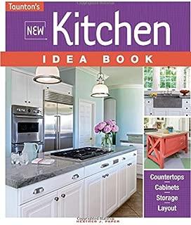 New Kitchen Idea Book (Taunton's Idea Book Series)