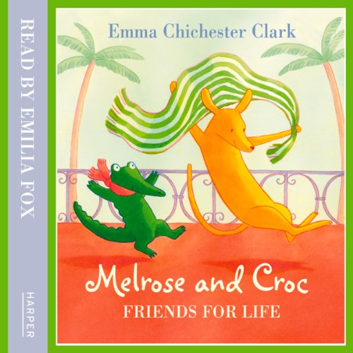 Friends for Life (Melrose and Croc) cover art
