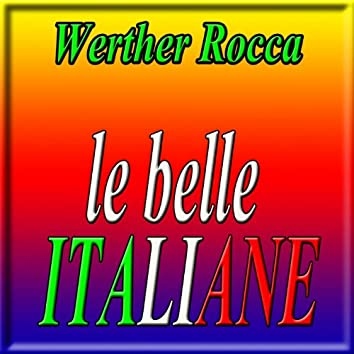 Le belle Italiane (Melodie italiane, canzoni celebri)
