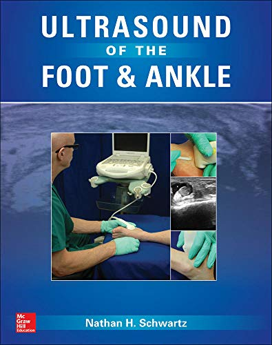Compare Textbook Prices for Ultrasound of the Foot and Ankle 1 Edition ISBN 9780071831086 by Schwartz, Nathan