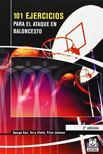 101 Ejercicios Para el Ataque de Baloncesto (Deportes)