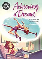Reading Champion: Achieving a Dream: Independent Reading 18