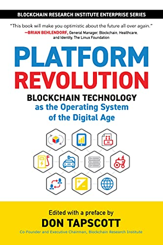 Platform Revolution: Blockchain Technology as the Operating System of the Digital Age (Blockchain Research Institute Enterprise) (English Edition)