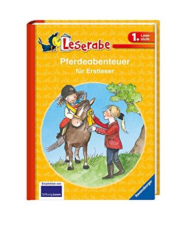 Pferdeabenteuer für Erstleser - Leserabe 1. Klasse - Erstlesebuch für Kinder ab 6 Jahren (Leserabe - Sonderausgaben)