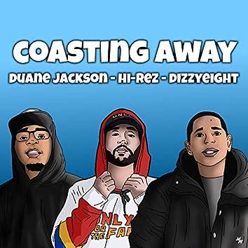 Coasting Away (feat. Hi-Rez & DizzyEight)
